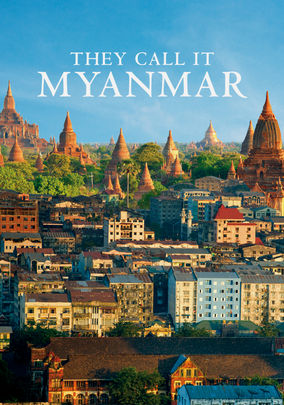 Box art for They Call It Myanmar: Lifting the Curtain