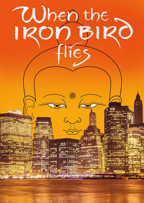Netflix Box Art for When the Iron Bird Flies