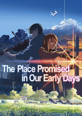 Place Promised in Our Early Days, The
