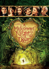 Netflix: A Midsummer Night's Dream | Four star-crossed lovers run into the forest in pursuit of one another in this adaptation of William Shakespeare's comedic love story.