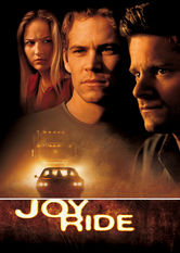 Netflix: Joy Ride | During a cross-country trip with his girlfriend and ne'er-do-well brother, a college student plays a mean trick on a trucker -- and soon regrets it.