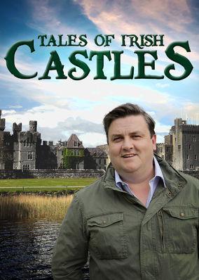 Tales of Irish Castles - Season 1
