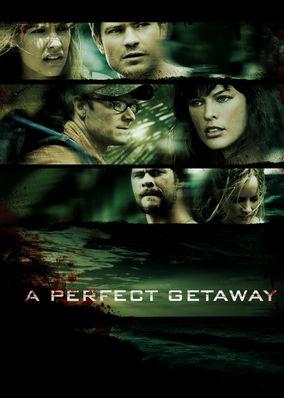 Perfect Getaway, A